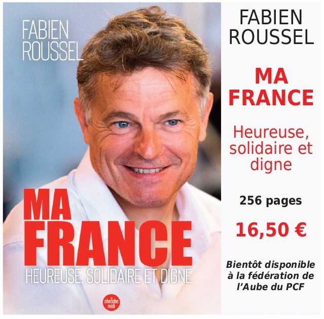 """F. ROUSSEL """" MA FRANCE, HEUREUSE, SOLIDAIRE..."""""""